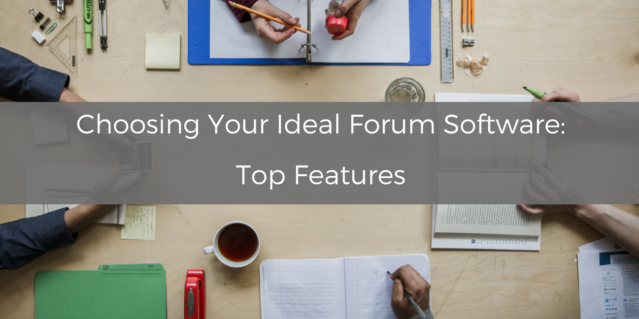 Choosing Your Ideal Forum Software: Top Features