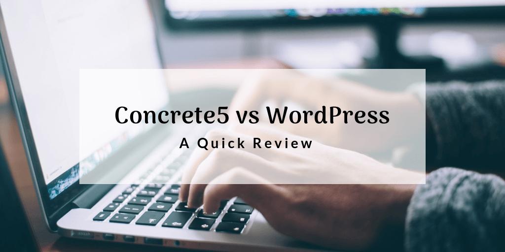 concrete5-vs-wordpress-quick-review