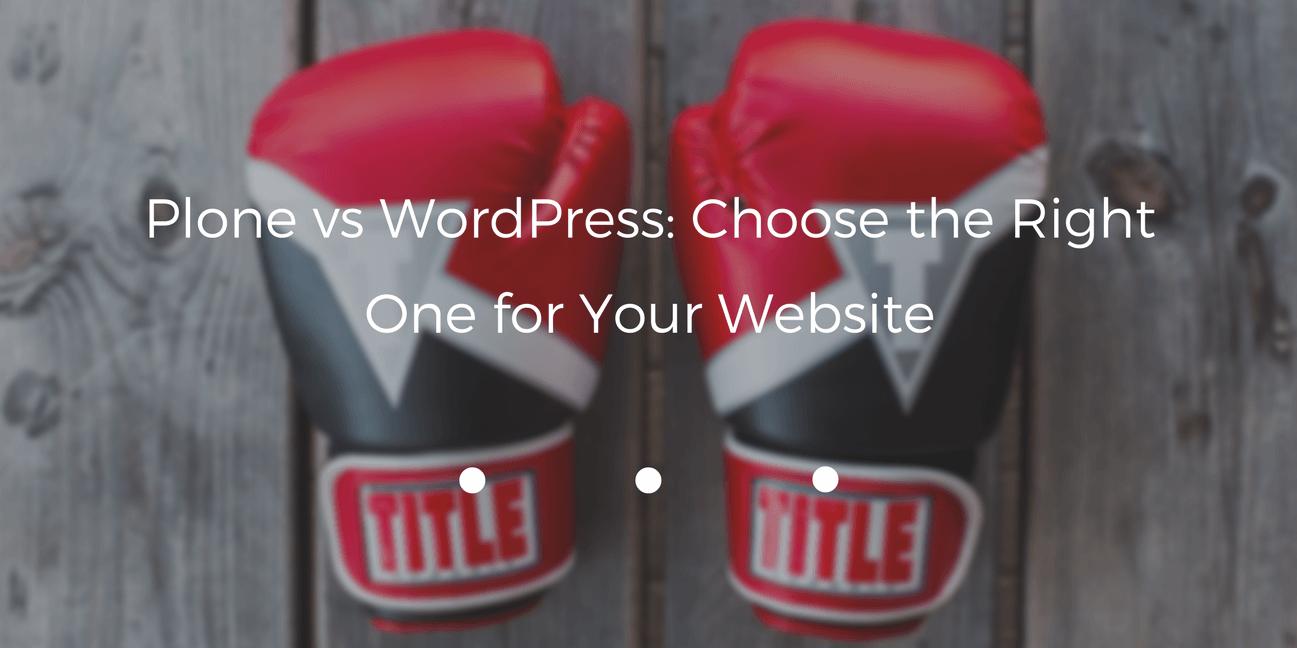 plone-vs-wordpress-choose-the-right-for-website