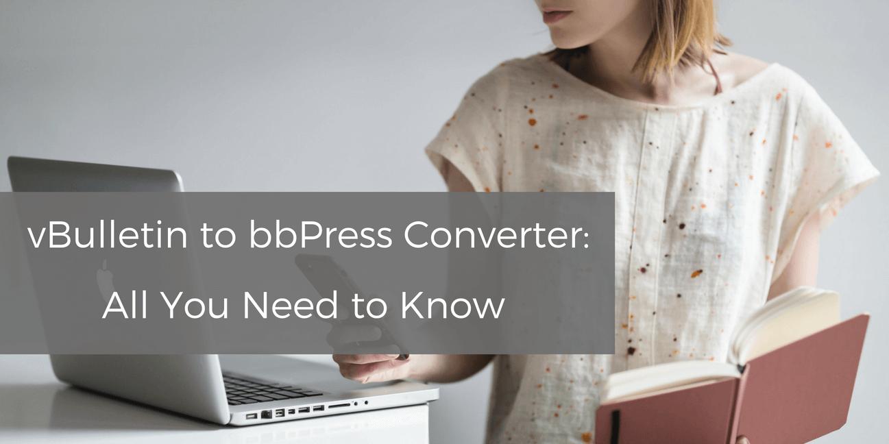 vbulletin to bbpress converter