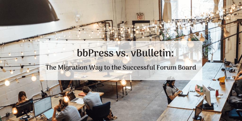 bbPress vs. vBulletin: