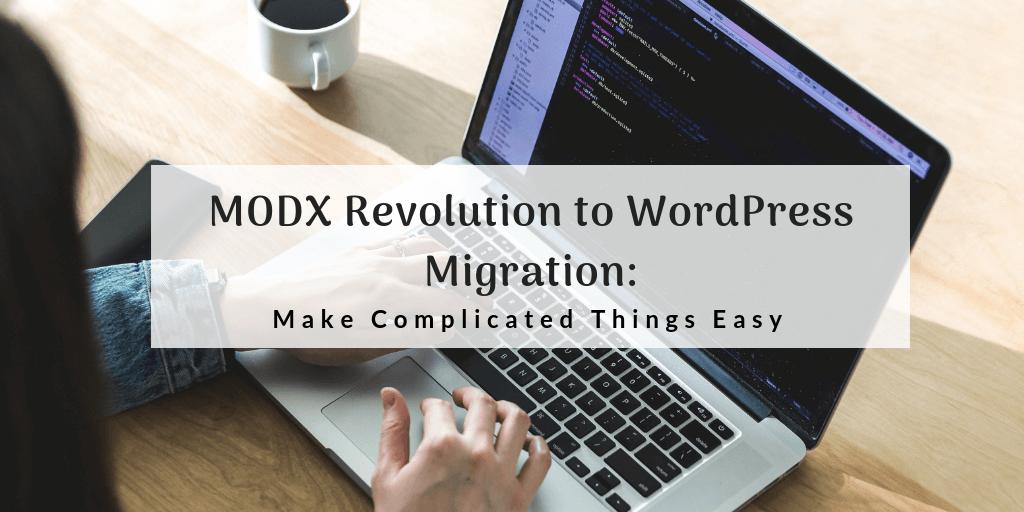 modx revolution to wordpress