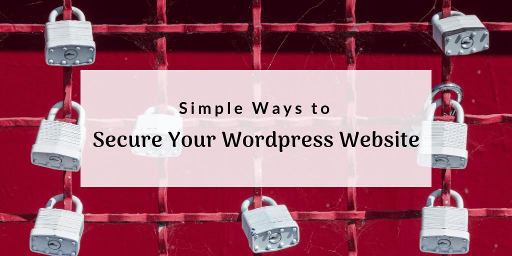 Simple Ways to Secure WordPress