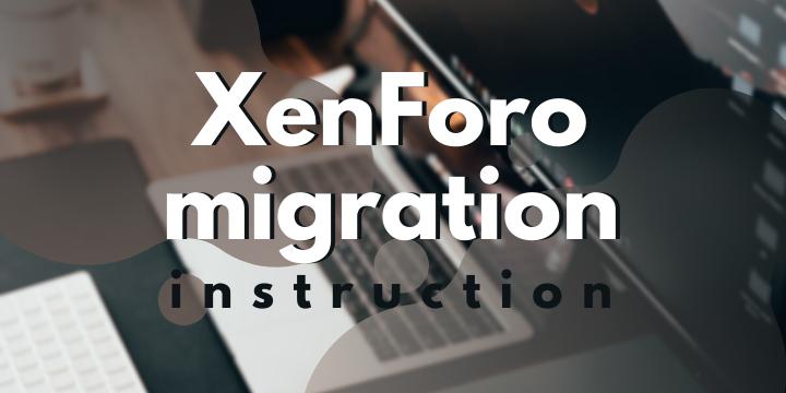 xenforo migration instruction